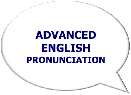 Advanced English Pronunciation